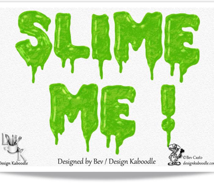 Slime Me