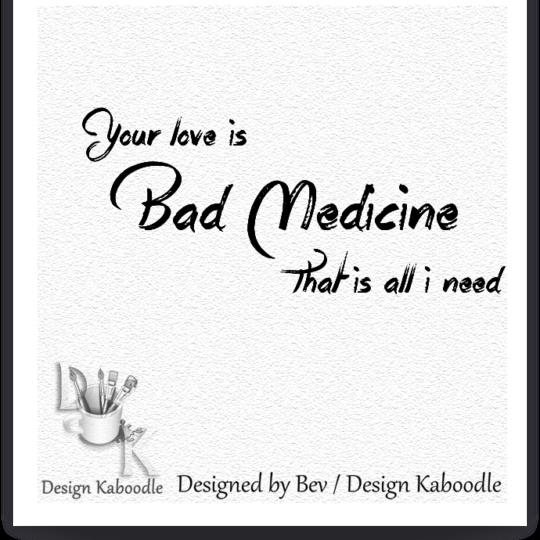 Repost * Bad Medicine Wordart